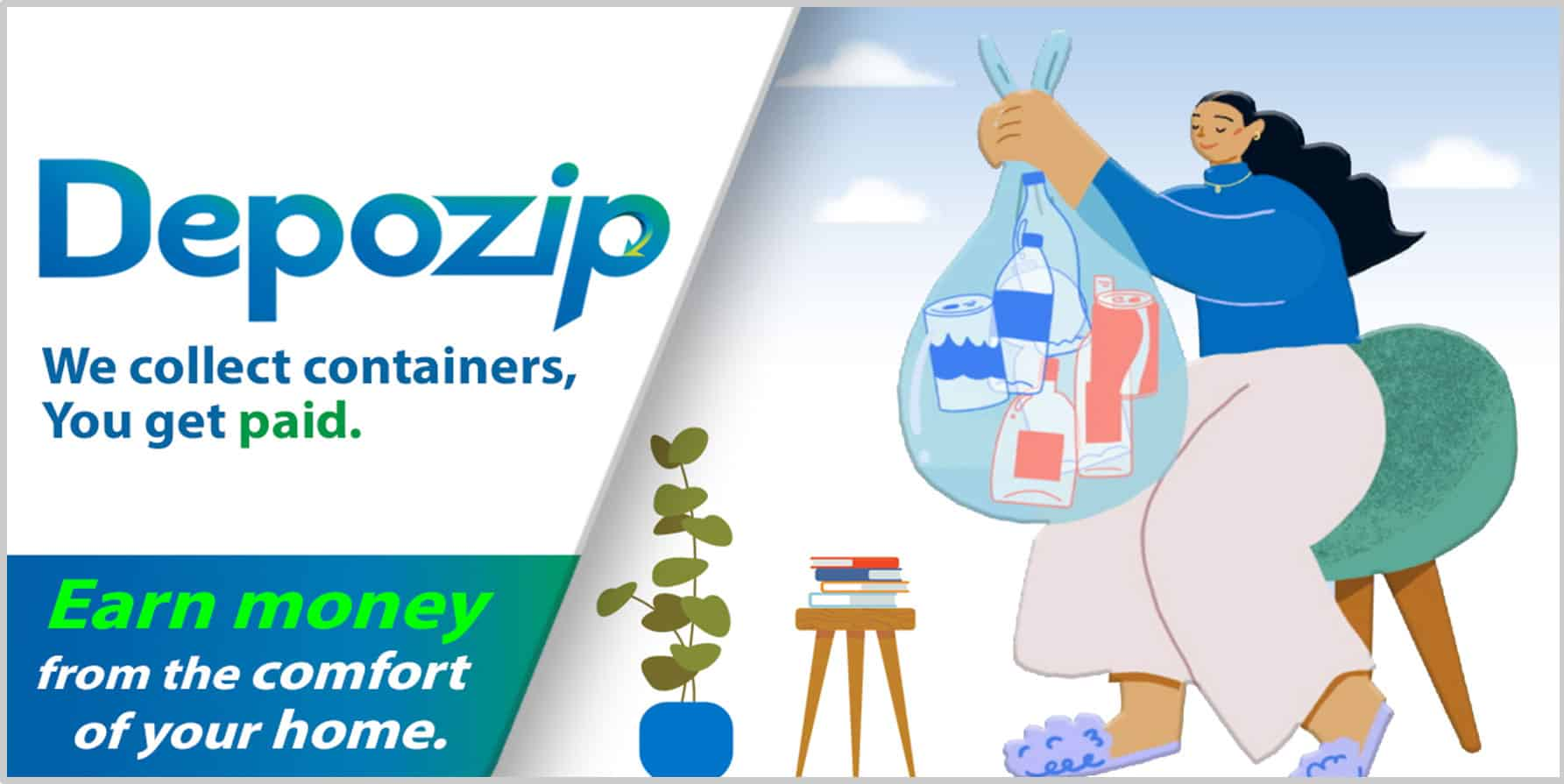 A Depozip program help you earn money from recycling containers